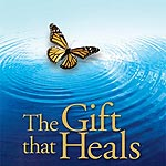 The Gift that Heals